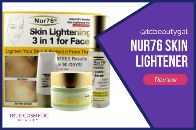 Nur76 Skin Lightener – Product Details & Reviews