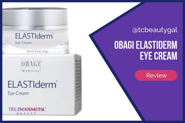 Obagi ELASTIderm Eye Cream Review