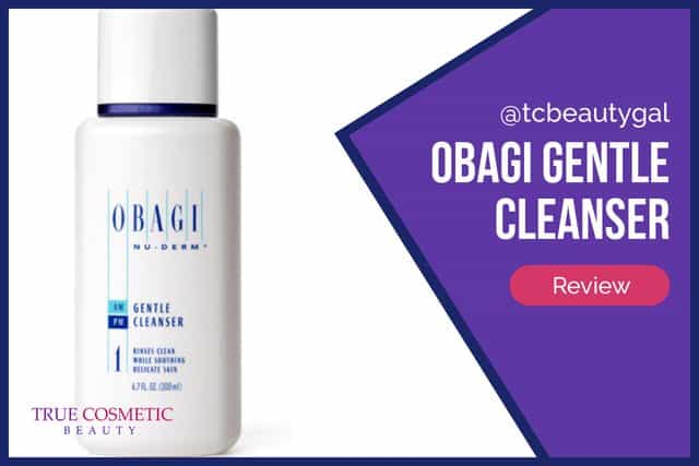 Obagi Gentle Cleanser Review
