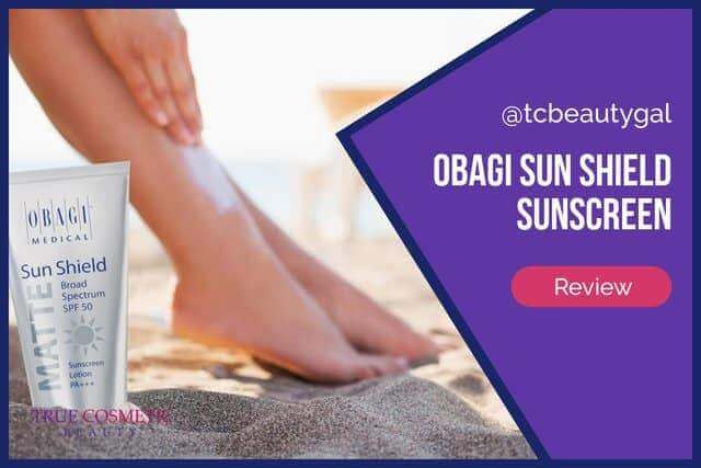Obagi Sun Shield Sunscreen Review
