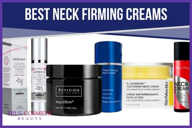 Best Neck Firming Cream | Our Favorites