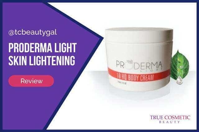 Proderma Light Skin Lightening Products: Details & Reviews